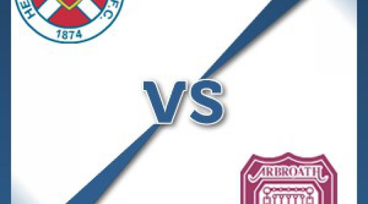 Hearts V Arbroath at Tynecastle Stadium : Match Preview